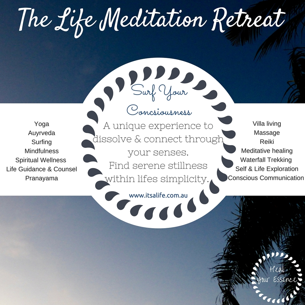 The Life Meditation Retreat