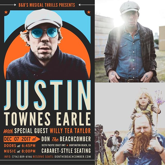 Willy Tea will be in Huntington Beach next Thursday 12/7 with @justintearle . 2 great songwriters in one night. Tickets are going fast. Available for purchase at donthebeachcomber.com. #willyteataylor #justintownesearle