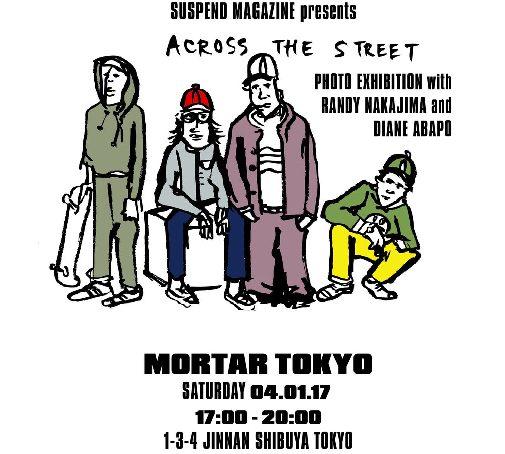 "The official flyer for ""Across the Street"" at Mortar Tokyo."