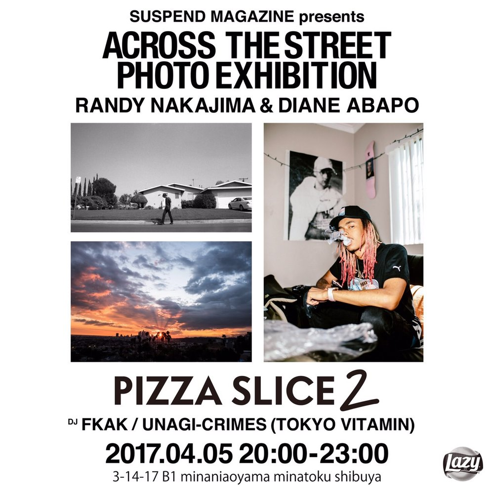 "Official flyer designed by   Verdy   for SUSPEND's ""Across the Street"" photo exhibition at Pizza Slice 2 on April 5 in Tokyo."