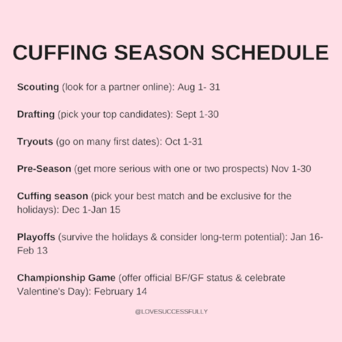Oct 2018. Have you ever heard of cuffing season?