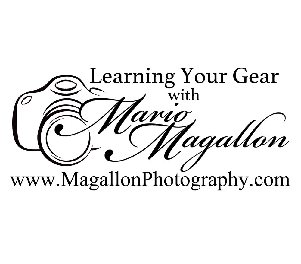 Learning Your Gear with Mario Magallon Photography