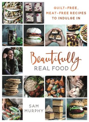 BEAUTIFULLY REAL FOOD