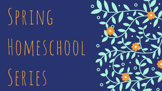 Spring Homeschool Series.png