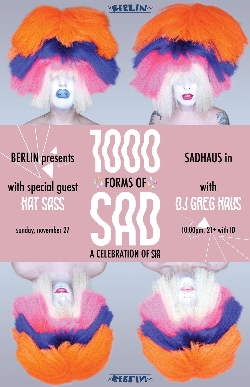 SADHAUS: 1000 Forms of Sad  Event Poster Design
