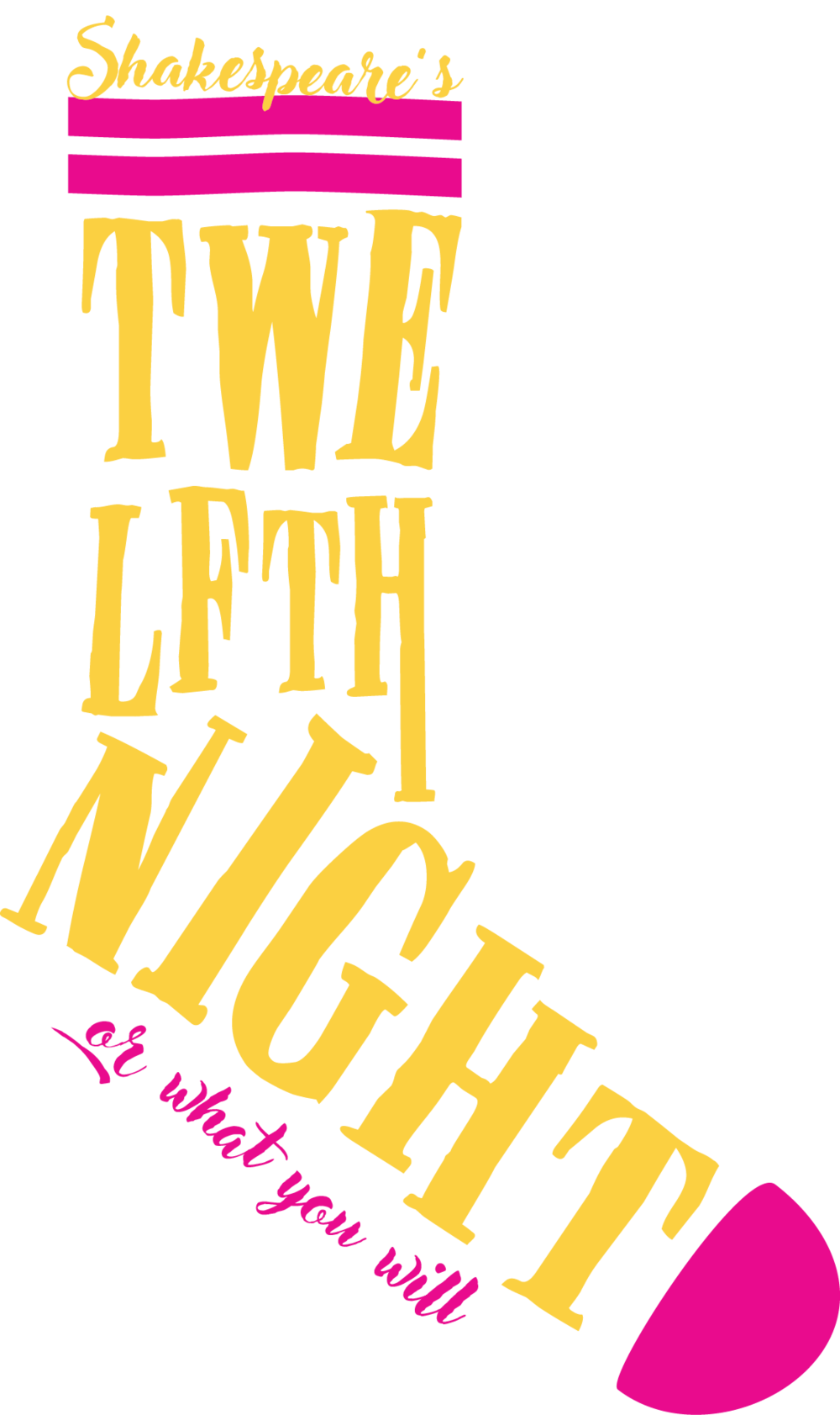 Twelfth Night: Or What You Will  Title Treatment Concept Design
