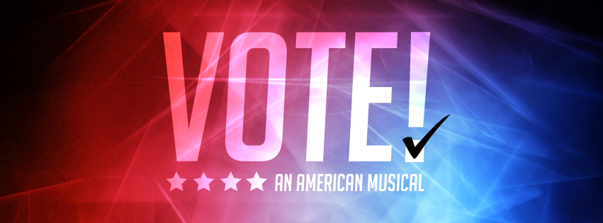 VOTE!: An American Musical  Facebook Cover Photo Design