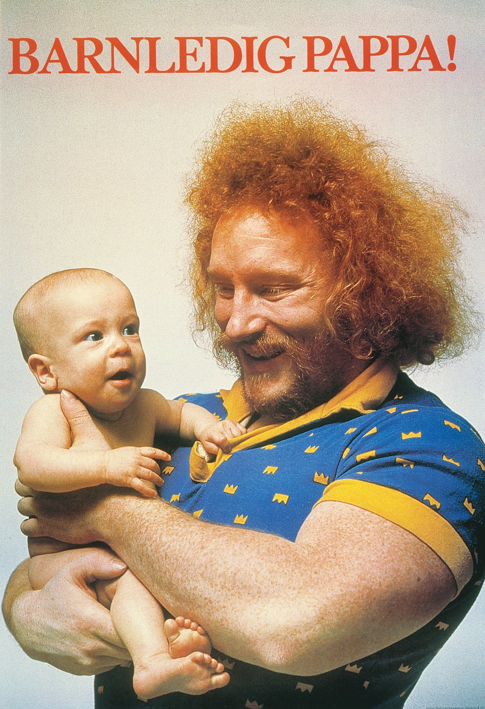 "A famous 70's campaign encouraging paternity leave featuring Swedish weightlifter Lennart ""Hoa-Hoa"" Dahlgren.  Photo courtesy of    vam.ac.uk"