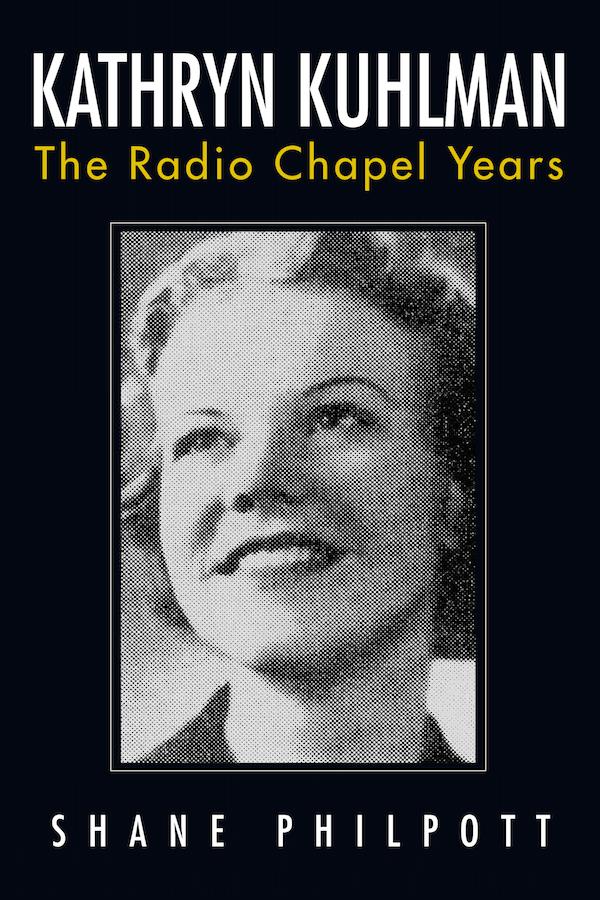 Shane Philpott Kathryn Kuhlman Radio Chapel Years Karen Hardin Priority PR