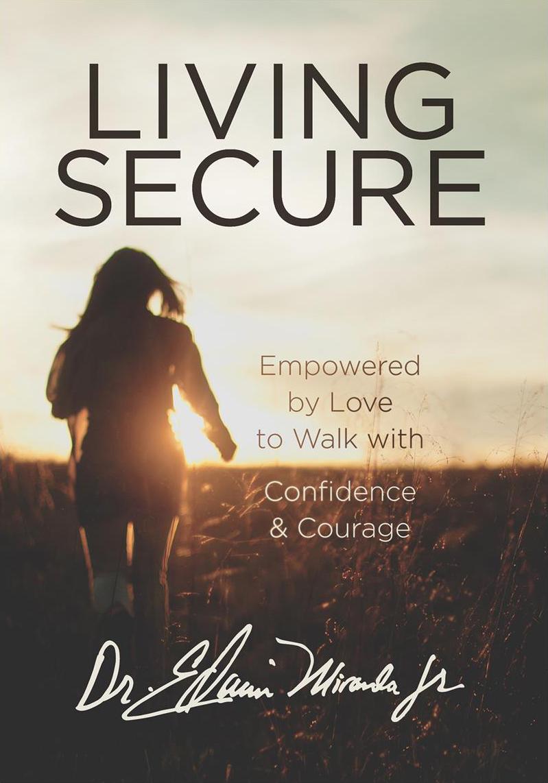 Living Secure Edwin Miranda Priority PR Karen Hardin Book Tulsa OK