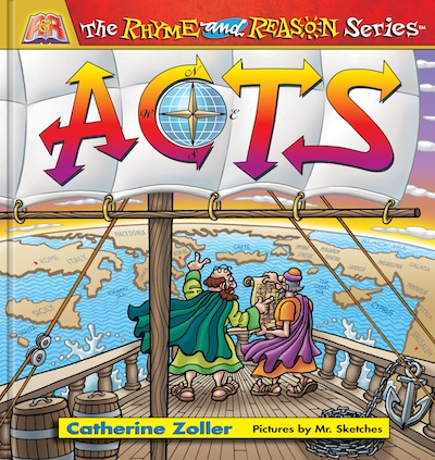 Acts Children's Book Catherine Zoller Rhyme and Reason Series Karen Hardin Tulsa OK Bible