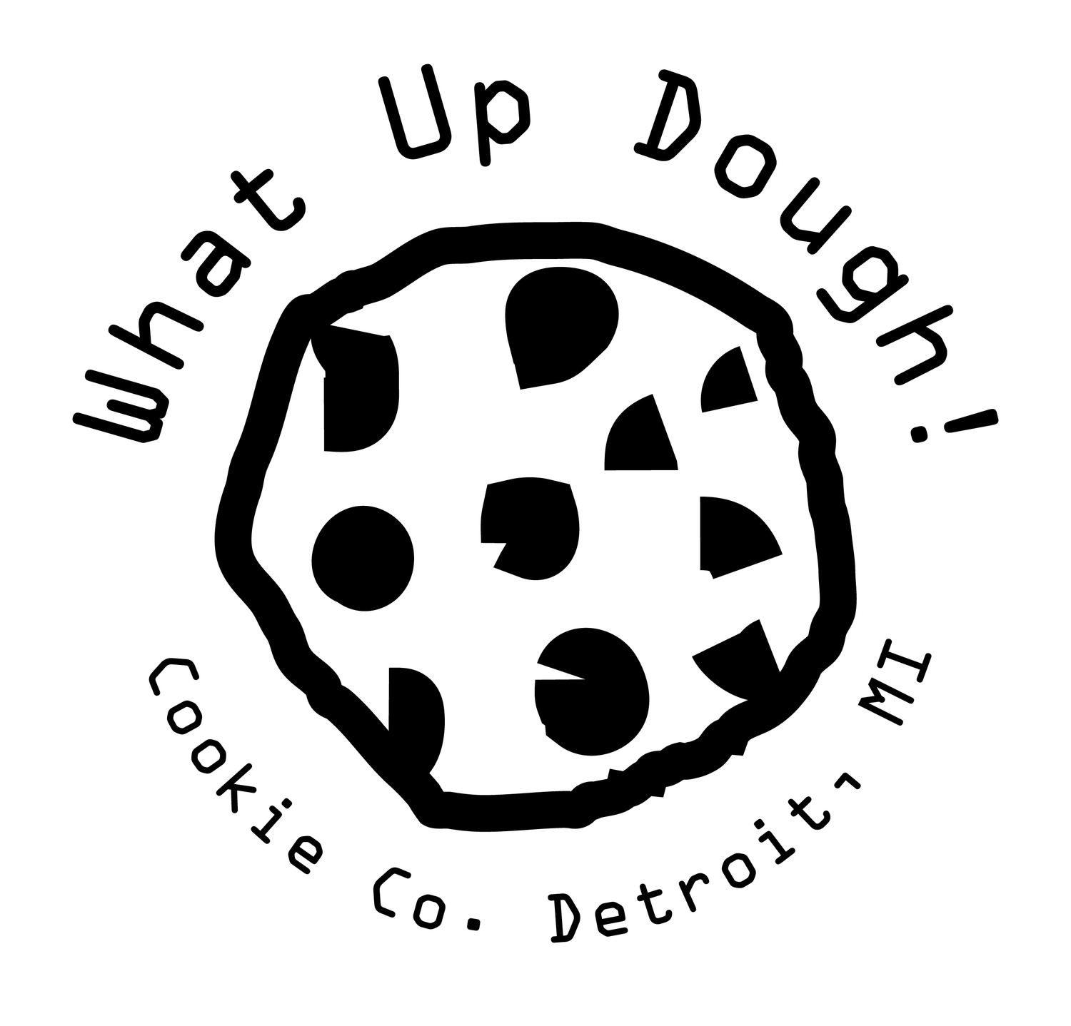What Up Dough?!