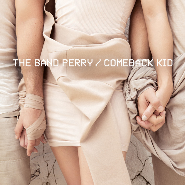 The-Band-Perry-Comeback-Kid-Cover-Art.jpg