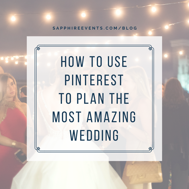 How to use Pinterest | Wedding Planning Tips | Sapphire Events | Event Designer | Wedding Planner | Planning Tips | Wedding Advice