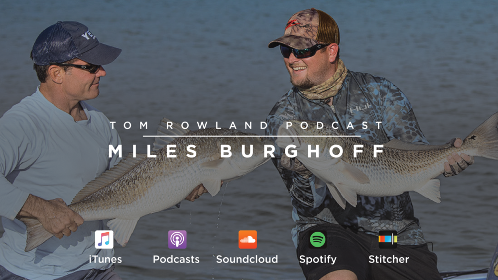 miles-burghoff-cohost-of-sweetwater-talks-fishing-on-tom-rowland-podcast