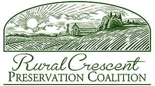 We support the Rural Crescent Preservation Coalition which intends to protect and save farmland in our county.