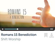 Romans 15 Benediction