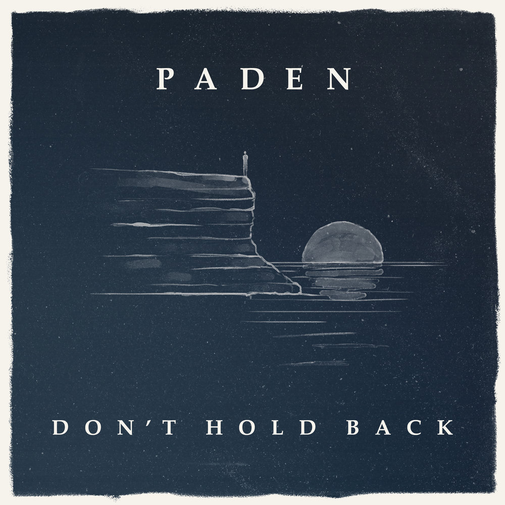 Paden-Don't Hold Back-3300p.jpg