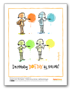 I'm Celebrating Dot Day All Year Long! (Poster 1 - English)