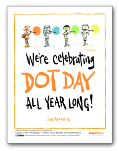 We're Celebrating Dot Day All Year Long! (English)
