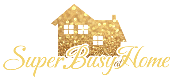 Super Busy at Home I Mom Blog about Decorating, Home, Homeschooling, and More