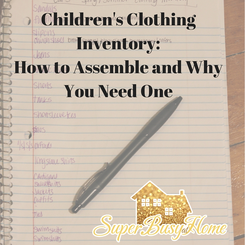 Making an Inventory List of Children's Clothing.  Learn more at Super Busy at Home.
