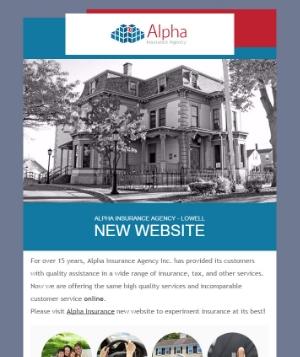 Alpha Insurance Agency  - Lowell - MA    Website Launching Newsletter