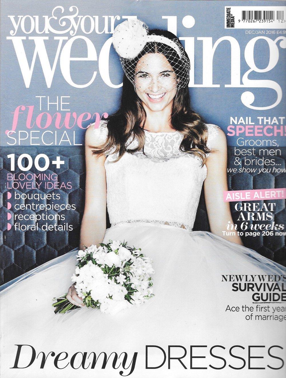 You & Your Wedding Magazine, Dec/Jan 2016