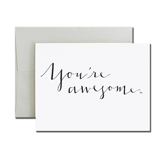 You're Awesome Calligraphy A2 Size Folded Card Silver Metallic Envelope
