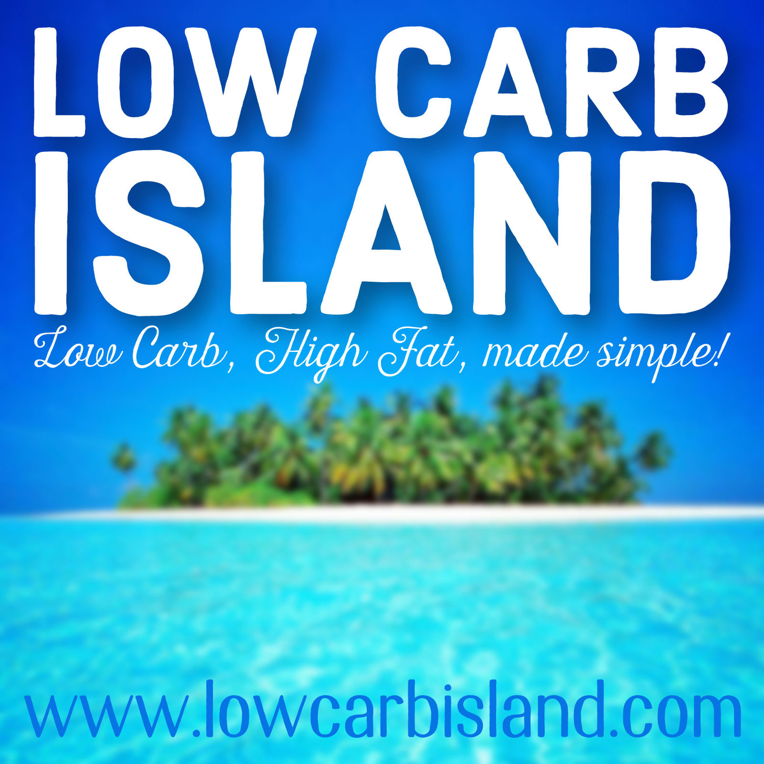 Low Carb Island Podcast - Low Carb Island