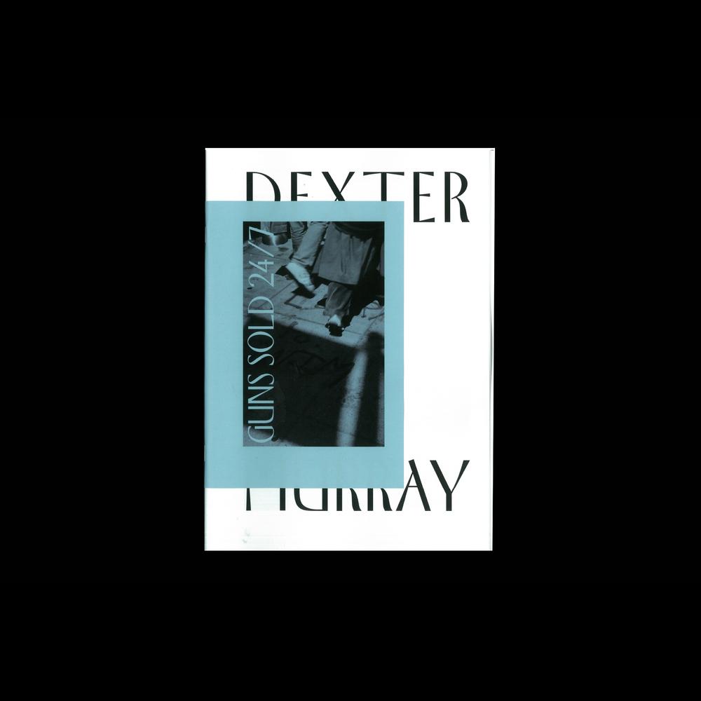 Guns Sold 24/7 –Dexter Murray (Sold Out)