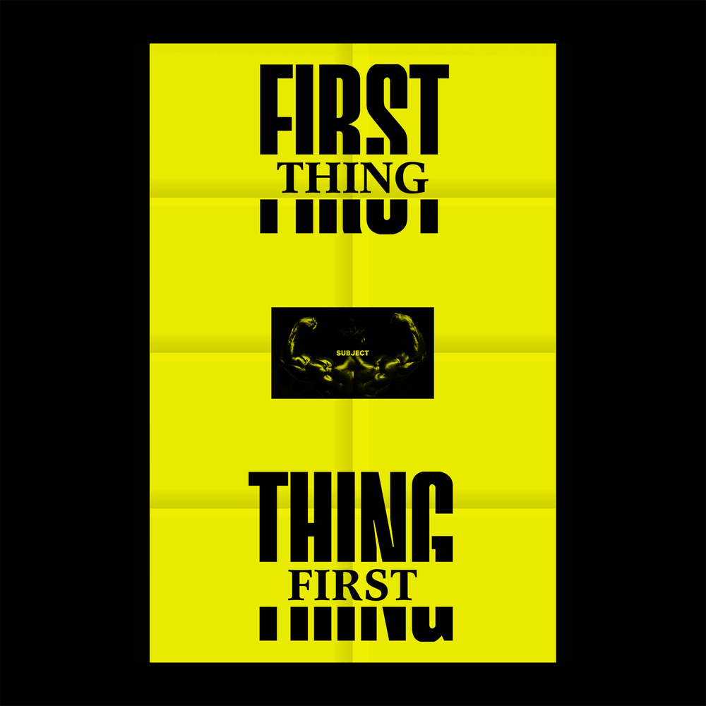 First Thing (Sold Out)
