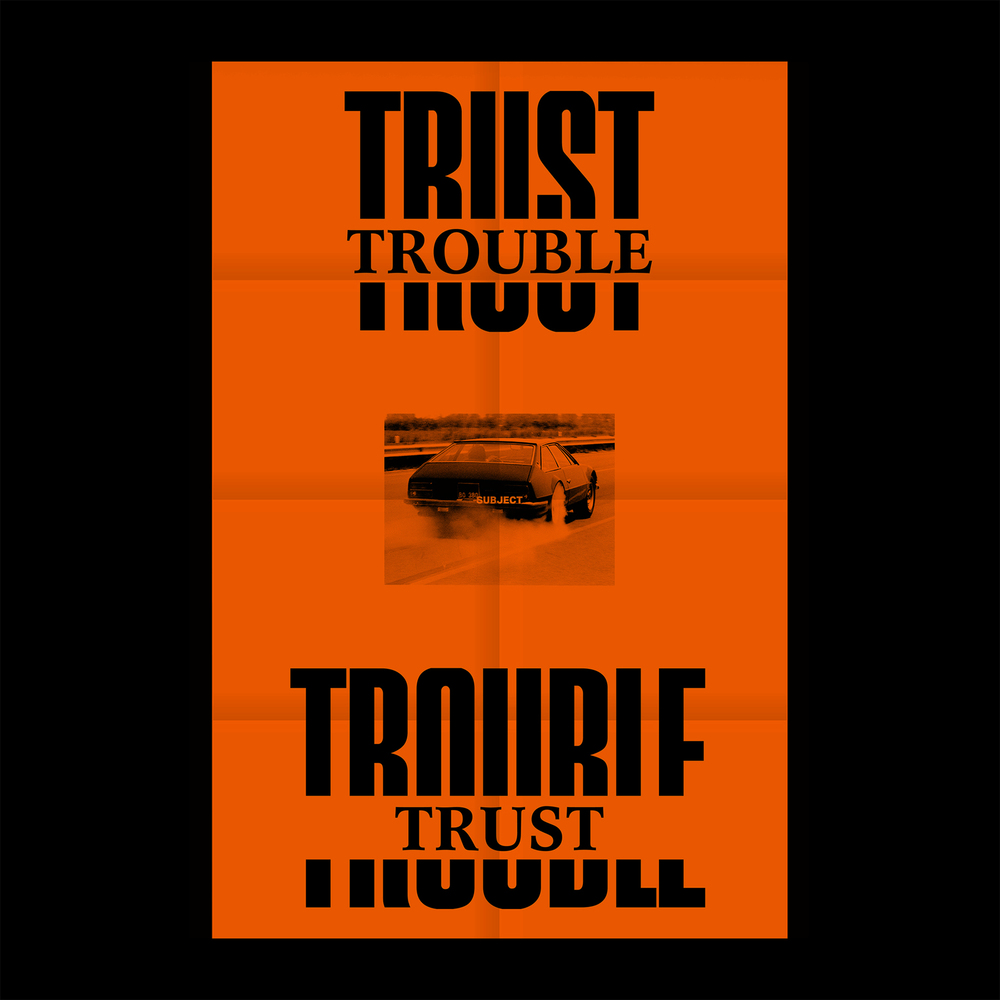 Trust Trouble SOLD OUT