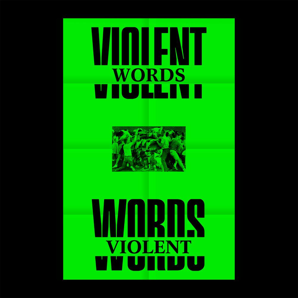 Violent Words SOLD OUT