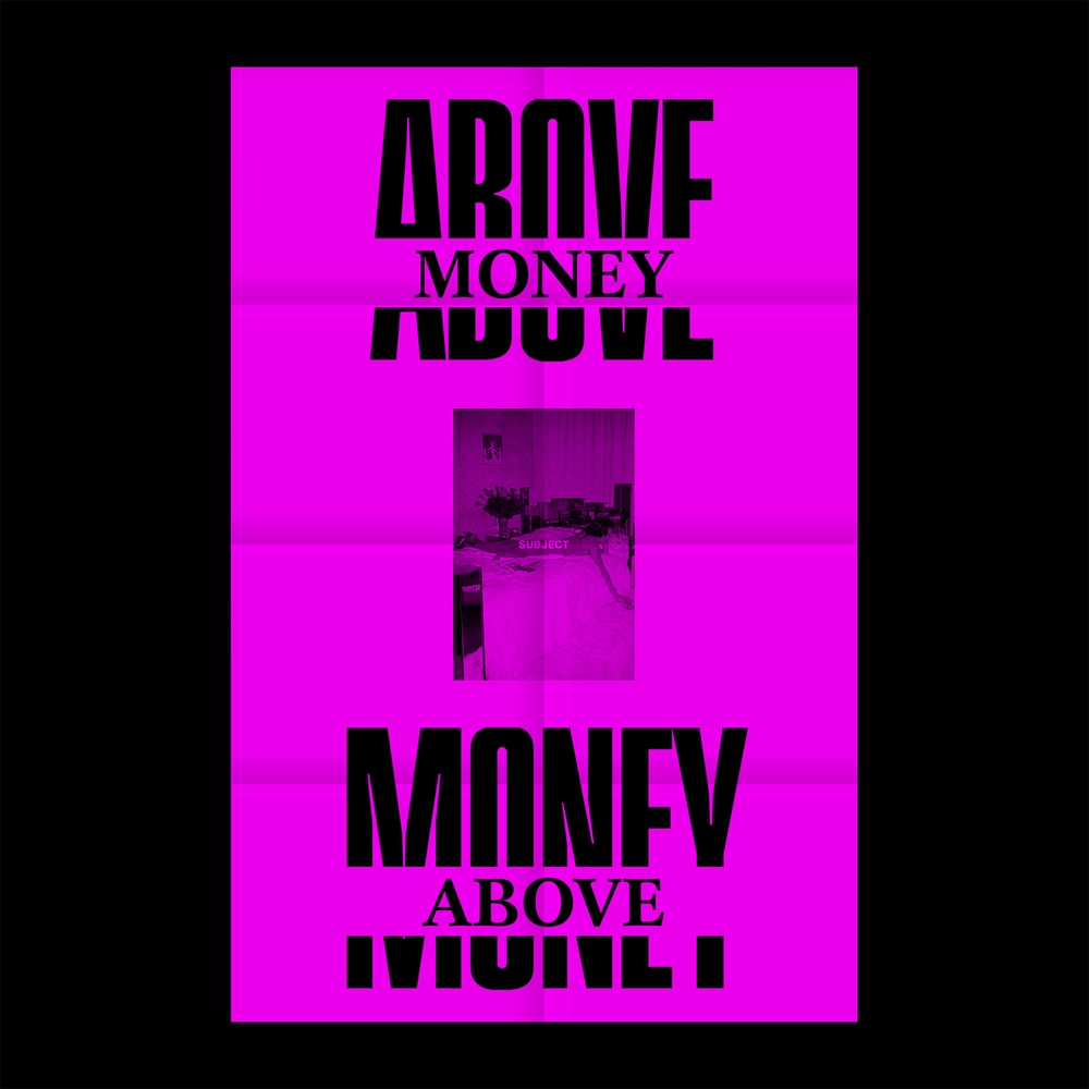 Above Money SOLD OUT