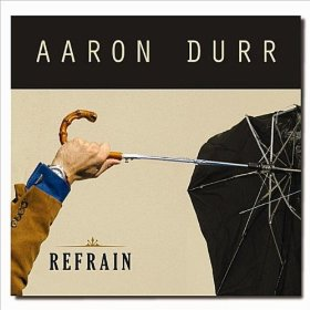 Aaron Durr - Refrain.jpg