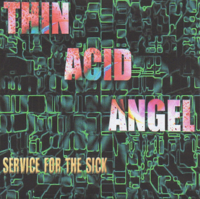 Thin Acid Angel - Service sick.jpeg