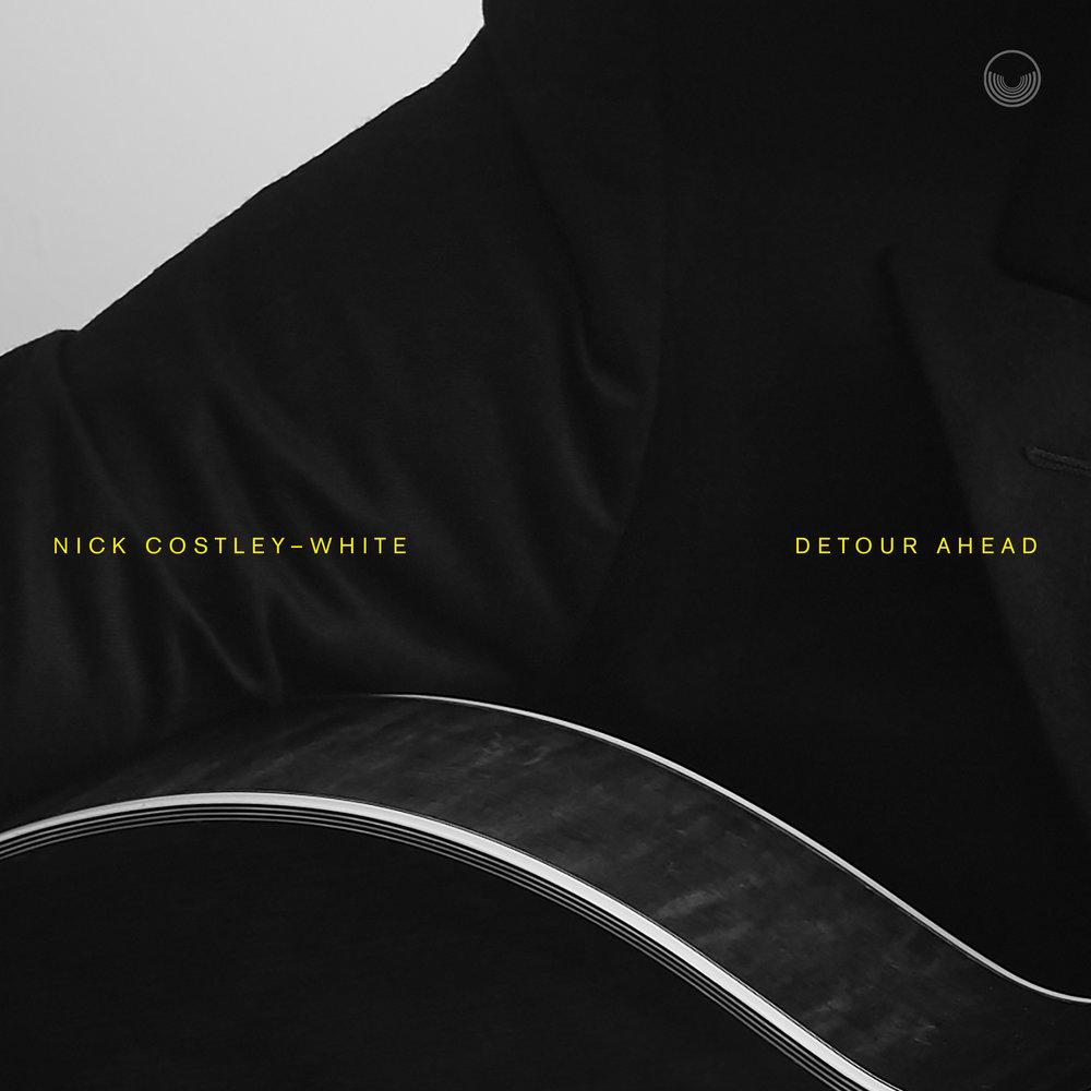 Nick Costley-White / Detour Ahead