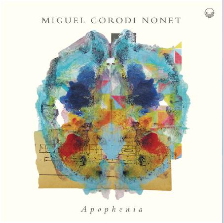 Miguel Garodi Nonet / Apophenia