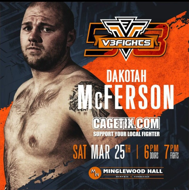 "On August 6, 2016, heavyweight fighter, Dakotah McFerson took a last minute fight for V3Fights the day before the event.  On fight night, he defeated Shayne Goforth in just under three minutes via TKO in the first round and it's been all uphill ever since.  Two months later he found himself fighting for the heavyweight title against Ira Sherrod in which he was able to win the heavyweight strap in 1:08 in the second round with another TKO victory.  Fast forward to January of 2017, and McFerson took on Thomas Clingon and the V3 Legion witnessed another first round TKO victory.  This Saturday night, McFerson will be defending his title against his toughest opponent to date, Scotty Stober.  Stober brings to the table great size, speed, strength as well as a dominant ground game.  When asked about this fight, here is what McFerson had to say: ""I've always been a firm believer in not focusing on my opponent.  Focusing on myself is how I win.  I'm the only one I can control in a fight, so I focus on each moment, pushing harder and harder.  I'm a different heavyweight man.  The longer the fight goes, the better I get.  He's a talented dude with some solid pieces and resources around him, but at the end of the day I have more heart than anyone.  I fight for my savior first and foremost and if I lose I can't share the gospel with all those people in my interview.  We are faced with two options every single day as athletes, we can give in or we can get better.  As long as I constantly improve and get better, I'm winning half of the battle there.""  Dakotah McFerson may be the most dominant amateur heavyweight champion that V3fights has ever had.  Get your tickets now and see if he can make it four in a row!  WHAT:                      V3Fights: Holder vs Miles WHEN:                      Saturday March 25, 2017                                     6:00 pm Doors open                                     7:00 pm Fights start  WHERE:                    Minglewood Hall 1555 Madison Ave                            Memphis, TN 38104                                                                     You can get your tickets at www.v3fights.com                                     All ages welcome                                     For further information, go to www.v3fights.com About V3Fights V3FIGHTS is a professional mixed martial arts promotion that gives rising stars and top contenders the opportunity to prove their talent to fans and leaders in the industry. V3FIGHTS presents live events on a monthly basis around the United States; including Memphis, Nashville, Tunica and Biloxi. V3FIGHTS can be seen live all over the world through its pay-per-view deal with GFL. Based in Memphis, Tennessee, V3FIGHTS is one of the most active and respected MMA organizations in the fastest growing sport in the world."