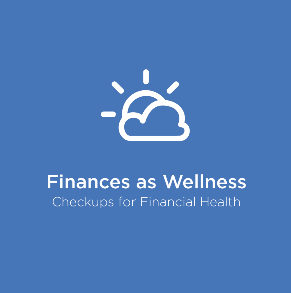 Finances as Wellness (click and hover for more)
