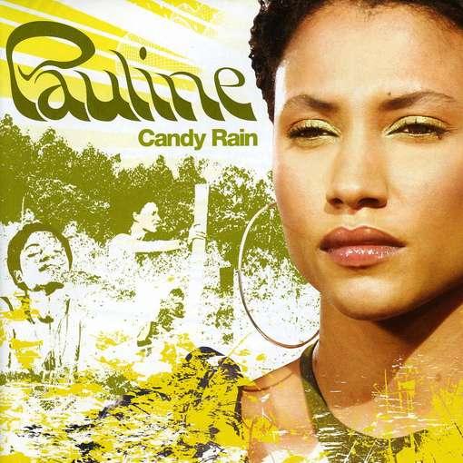 Pauline_Candy Rain.jpg