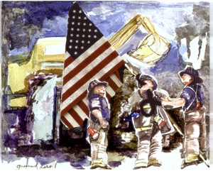 """Raising the Flag at Ground Zero""  by Elle Fagan - sold and donated to share in Ventura California Schools -  Dan McWilliams, George Johnson, Bill Eisengrein in the iconic moment  ""Never Forget"""