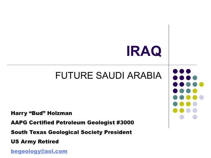 Iraq - Future Saudi Arabia_Harry Holzman_East Texas Geological Society