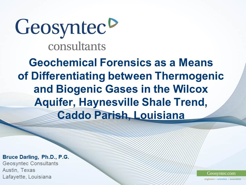 Geochemical Forensics by Bruce Darling PhD - East Texas Geological Society