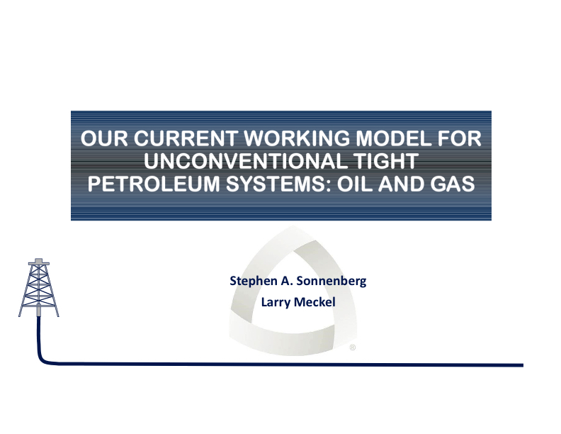 Our Current Working Model for Unconventional Tight Petroleum Systems - Slide 1.jpg