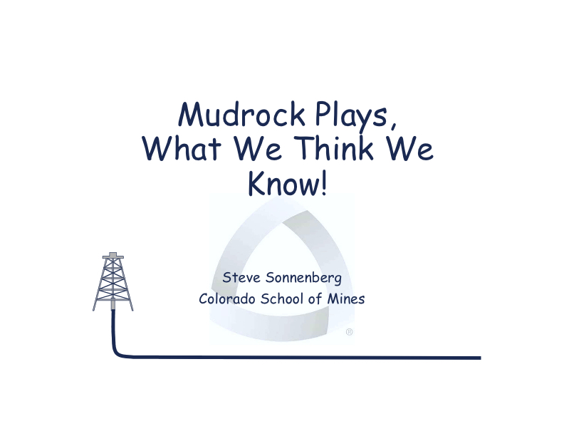 Mudrock Plays - What We Think We Know - Slide 1.jpg