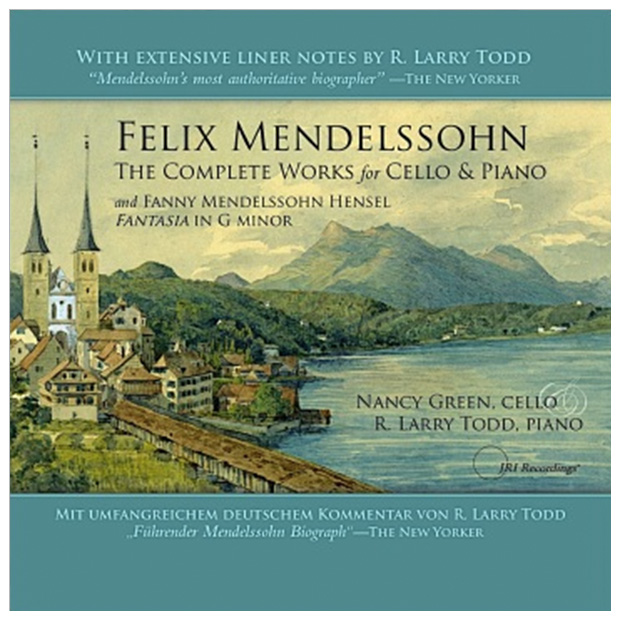 Felix Mendelssohn - The Complete Works for Cello & Piano