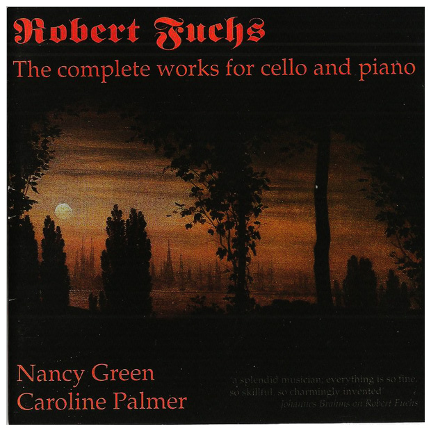 Robert Fuchs: The Complete Works