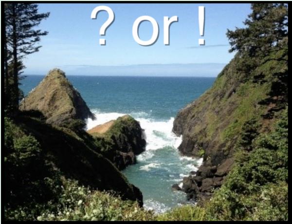? or !